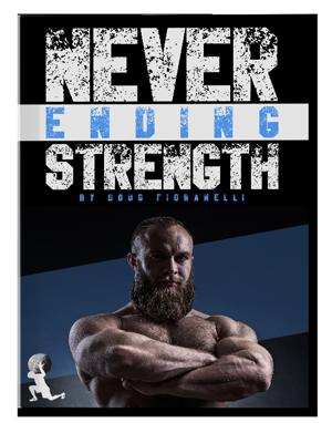 Never Ending Strength by Doug Fioranelli